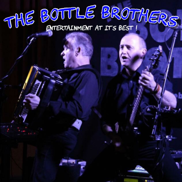 The Bottle Brothers €1,200